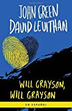 img - for Will Grayson, Will Grayson (Spanish Edition) book / textbook / text book