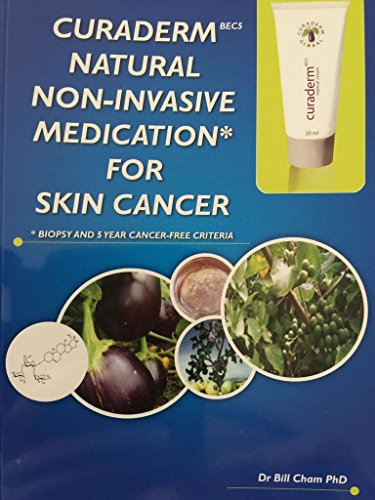 Curaderm-bec5 Natural Non-Invasive Medication for Skin Cancer