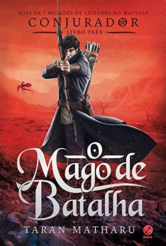 O mago de batalha (Conjurador Livro 3)