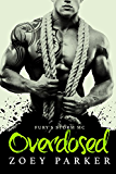Overdosed: Fury's Storm MC
