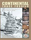 Continental Trace Fossils, Hasiotis, Stephen T., 1565761243