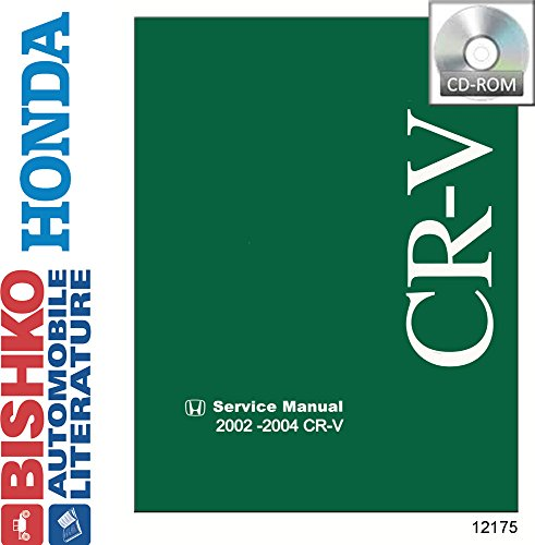 bishko automotive literature 2002 2003 2004 Honda Cr-V Shop Service Repair Manual CD Engine Electrical OEM