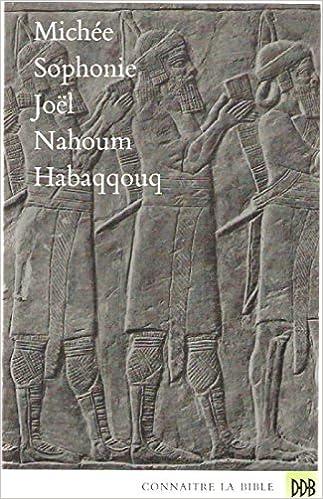 Michée sophonie Joël Nahoum Habaqqouq