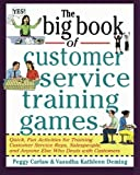 The Big Book of Customer Service Training Games (Big Book Series) by Peggy Carlaw Vasudha K. Deming(1998-09-22)