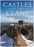 Castles of the Clans, Martin Coventry, 1899874364