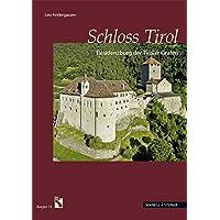 Schloss Tirol: Residenzburg der Tiroler Grafen (Burgen (Südtiroler Burgeninstituts), Band 13)