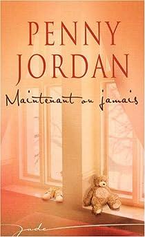 Maintenant ou jamais par Jordan