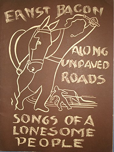 Along Unpaved Roads Songs of a Lonesome -