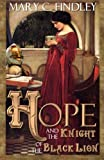 img - for Hope and the Knight of the Black Lion book / textbook / text book