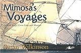 Mimosa's Voyages, Susan Wilkinson, 0862439833
