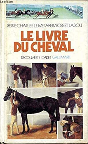 Amazon Fr Le Livre Du Cheval Ladou Michel Le Metayer