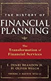 img - for The History of Financial Planning: The Transformation of Financial Services book / textbook / text book