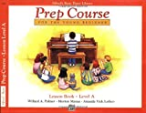 Alfred's Basic Piano Prep Course Lesson Book, Bk A: For the Young Beginner (Alfred's Basic Piano Library)
