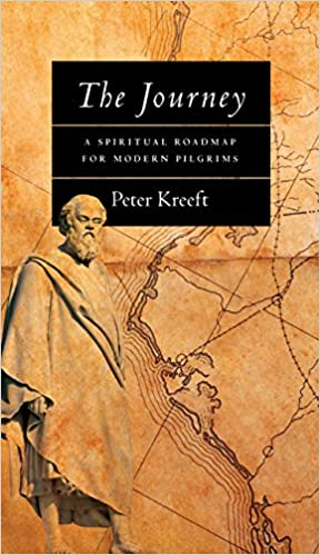 THE JOURNEY PETER KREEFT DOWNLOAD