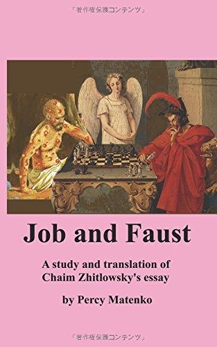 Job and Faust A study and translation of Chaim Zhitlowsky's essay