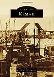 Kemah (Images of America)