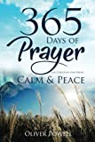 Prayer: 365 Days of Prayer for Christian that Bring Calm & Peace
