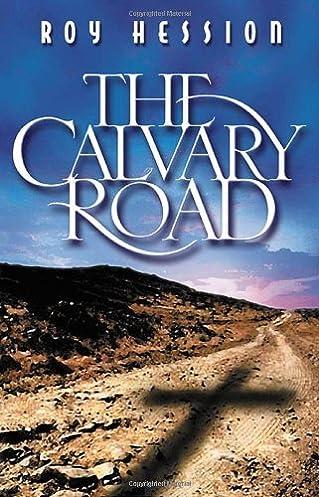 the calvary road roy hession 9780875082363 amazon com books rh amazon com calvary road study guide pdf calvary road study guide pdf