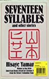 Seventeen Syllables and Other Stories, Yamamoto, Hisaye, 0913175145