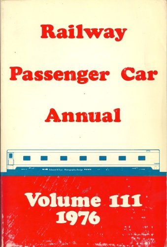 Amtrak 3 Car (Railway Passenger Car Annual 1976 Volume III (3))