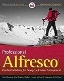Professional Alfresco, David Caruana and John Newton, 0470571047