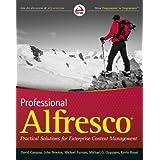 Professional Alfresco: Practical Solutions for Enterprise Content Managementpar David Caruana