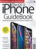 The IOS 12 iPhone Guidebook Fall 2018