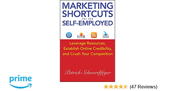 Marketing Shortcuts for the Self-Employed: Leverage Resources