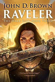 Raveler: The Dark God Book 3 by [Brown, John D.]