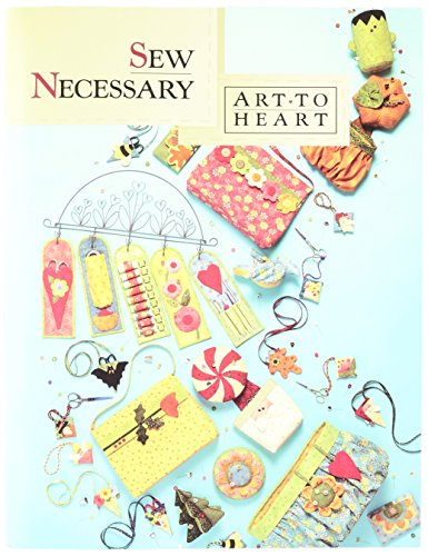 Art to Heart Book, Sew Necessary by Art To Heart