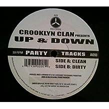 Crooklyn Clan / Up & Down