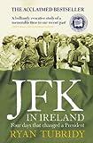 JFK in Ireland, Ryan Tubridy, 0007444303