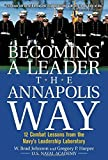 img - for Becoming a Leader the Annapolis Way by W. Brad Johnson, Greg P. Harper 1st edition (2004) Hardcover book / textbook / text book