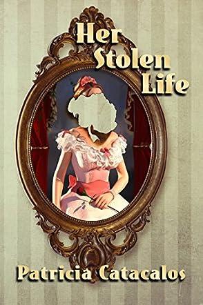 Her Stolen Life