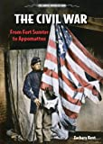 The Civil War, Zachary Kent, 0766036383