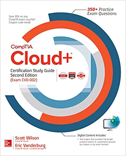 CompTIA Cloud Exam CV0-002 Second Edition Certification Study Guide
