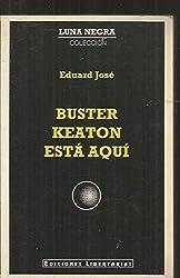 Buster keaton esta aqui