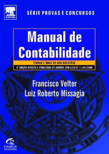 Manual de Contabilidade - Série Provas e Concursos