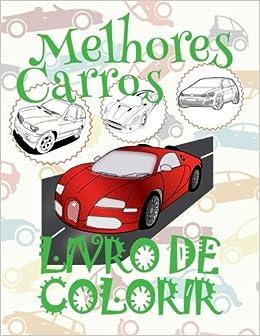 Amazon Com Melhores Carros Livro De Colorir 7 Anos