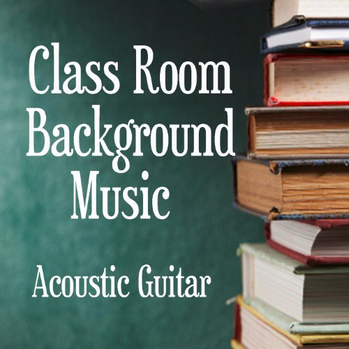 Acoustic Guitar: Class Room Background (2012 Guitar)