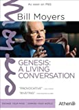 BILL MOYERS: GENESIS - A LIVING CONVERSATION by Athena
