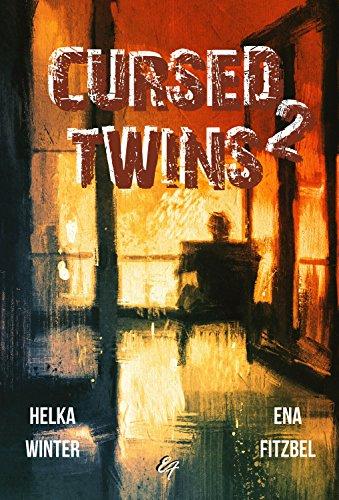 Cursed Twins - Livre II: La dystopie de l