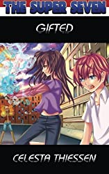 Gifted: The Super Seven - Book 2