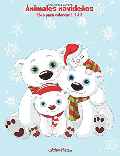 Animales navideños libro para colorear 1, 2 & 3: Amazon.es: Nick ...