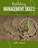 Practical Management Skills, Daft, Richard L. and Marcic, Dorothy, 0324235992