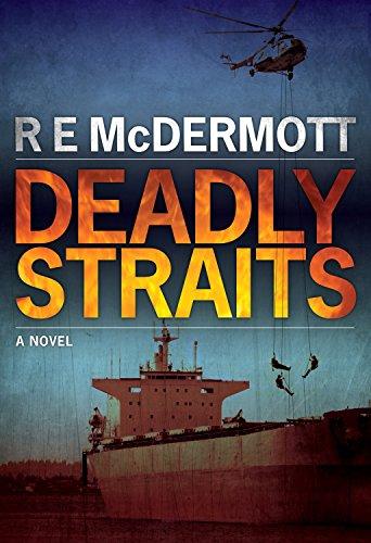 Deadly Straits: A Tom Dugan Thriller