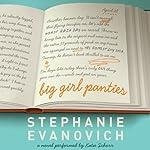 Big Girl Panties: A Novel | Stephanie Evanovich