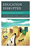 Education Disrupted, Less Stein and Alex Stein, 1475800614