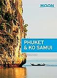 Moon Phuket & Ko Samui (Moon Handbooks)