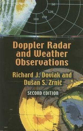 Doppler Radar And Weather Observations  Second Edition  Dover Books On Engineering